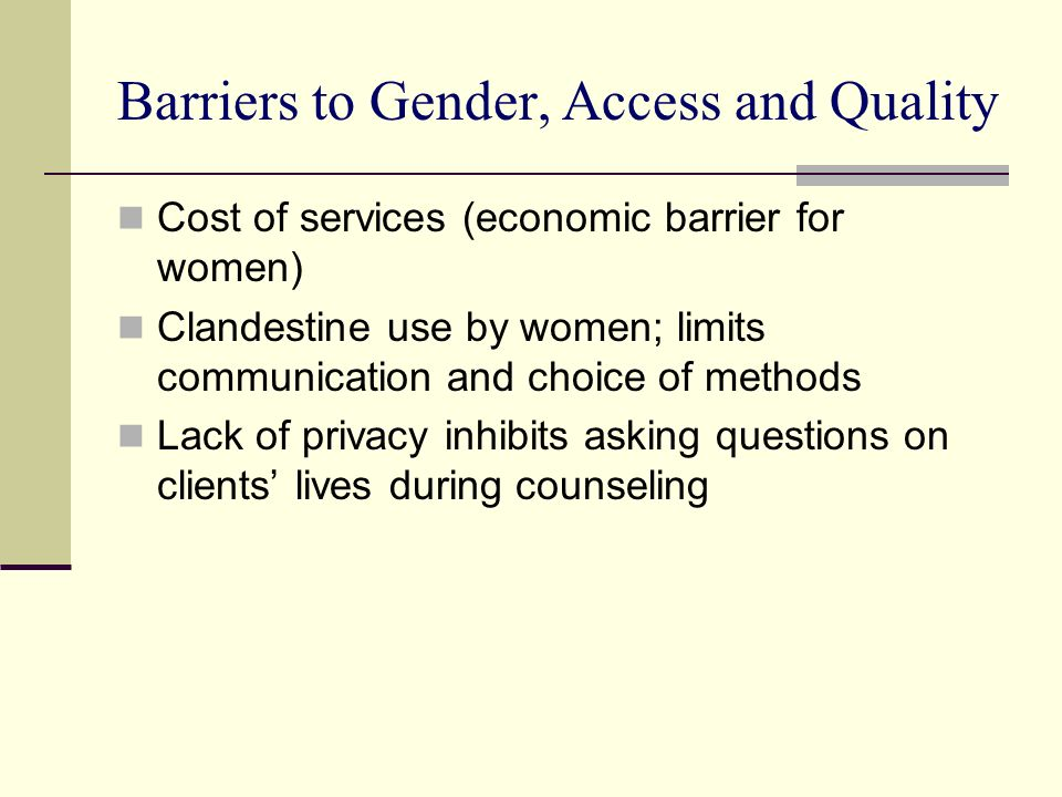 Barriers to Gender, Access and Quality