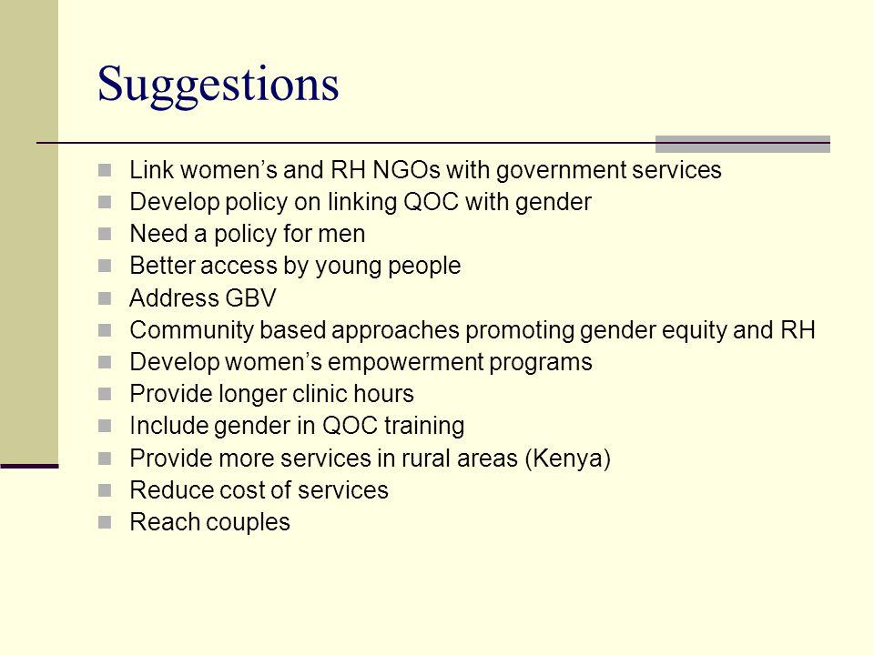 Suggestions Link women's and RH NGOs with government services