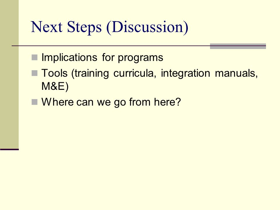 Next Steps (Discussion)