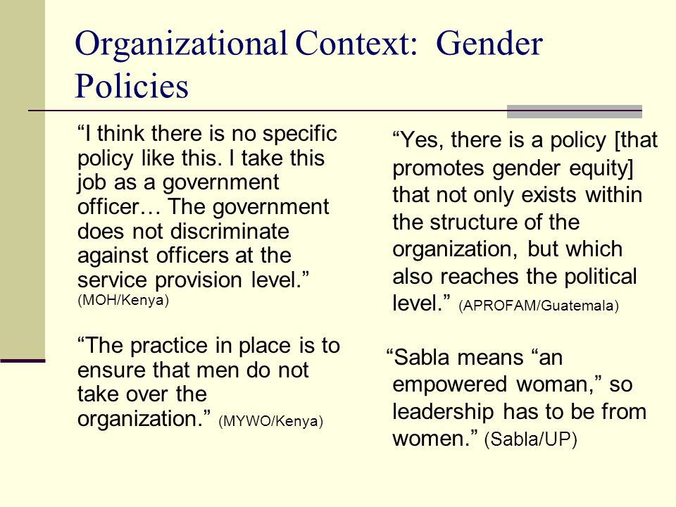 Organizational Context: Gender Policies