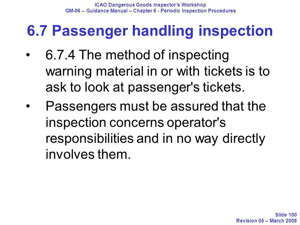 6.7 Passenger handling inspection