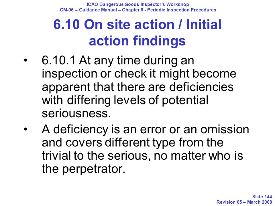 6.10 On site action / Initial action findings