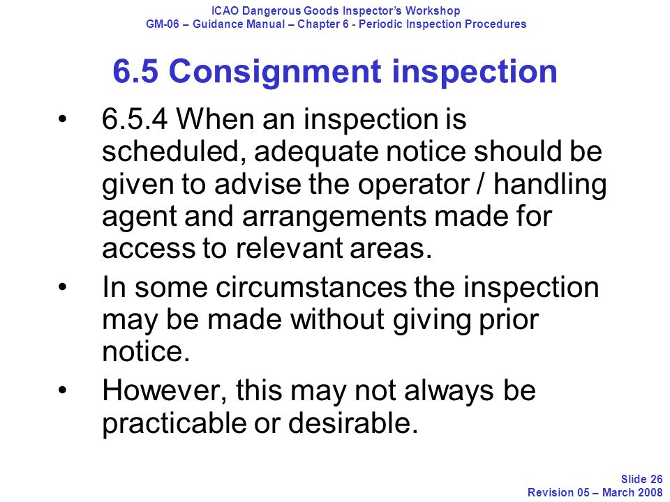 6.5 Consignment inspection