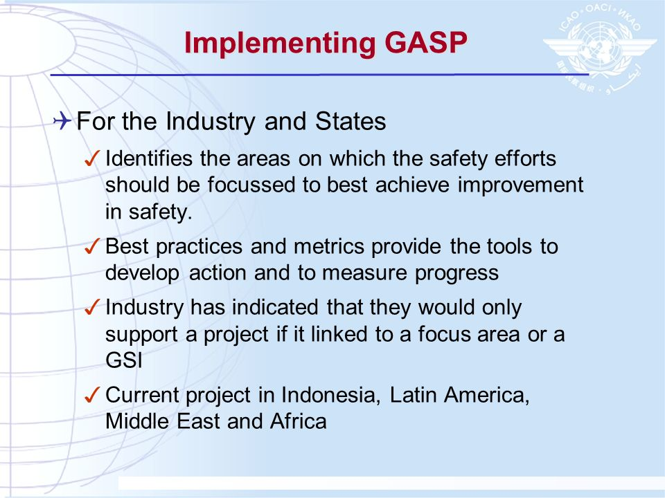 Implementing GASP For the Industry and States