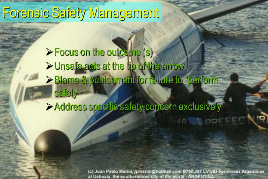 Forensic Safety Management