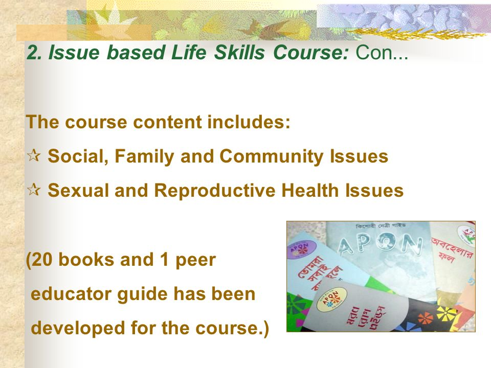 2. Issue based Life Skills Course: Con...
