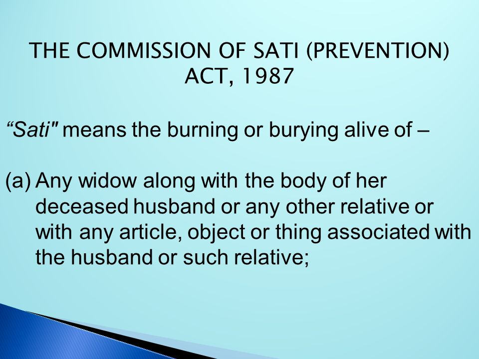 THE COMMISSION OF SATI (PREVENTION) ACT, 1987