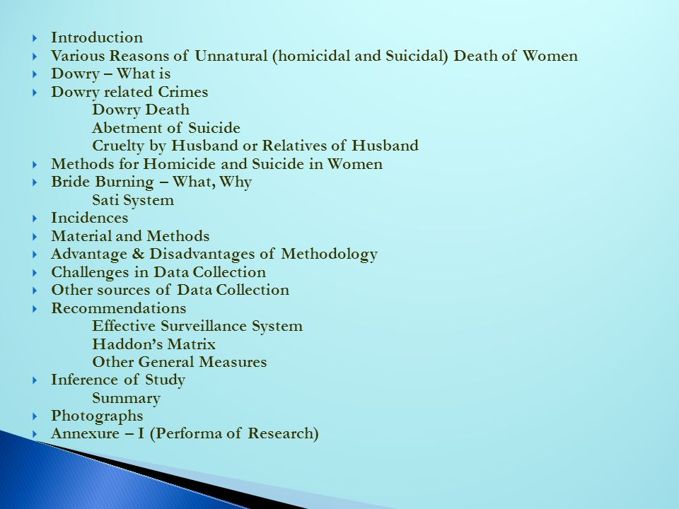 Introduction Various Reasons of Unnatural (homicidal and Suicidal) Death of Women. Dowry – What is.