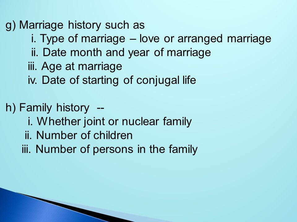 g) Marriage history such as