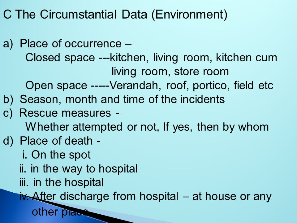 C The Circumstantial Data (Environment)