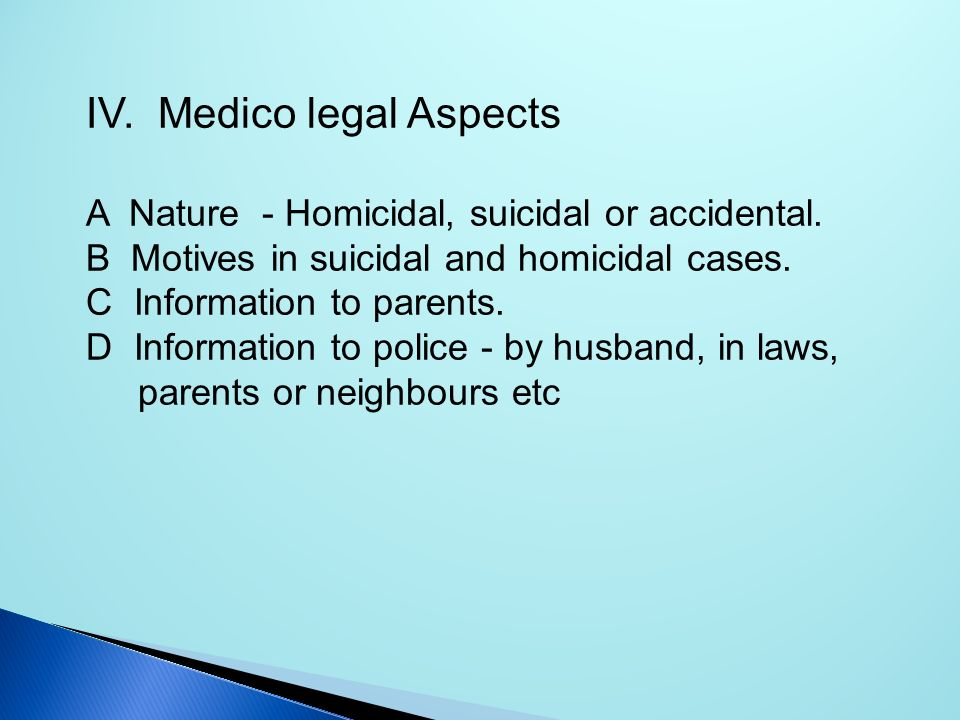 IV. Medico legal Aspects