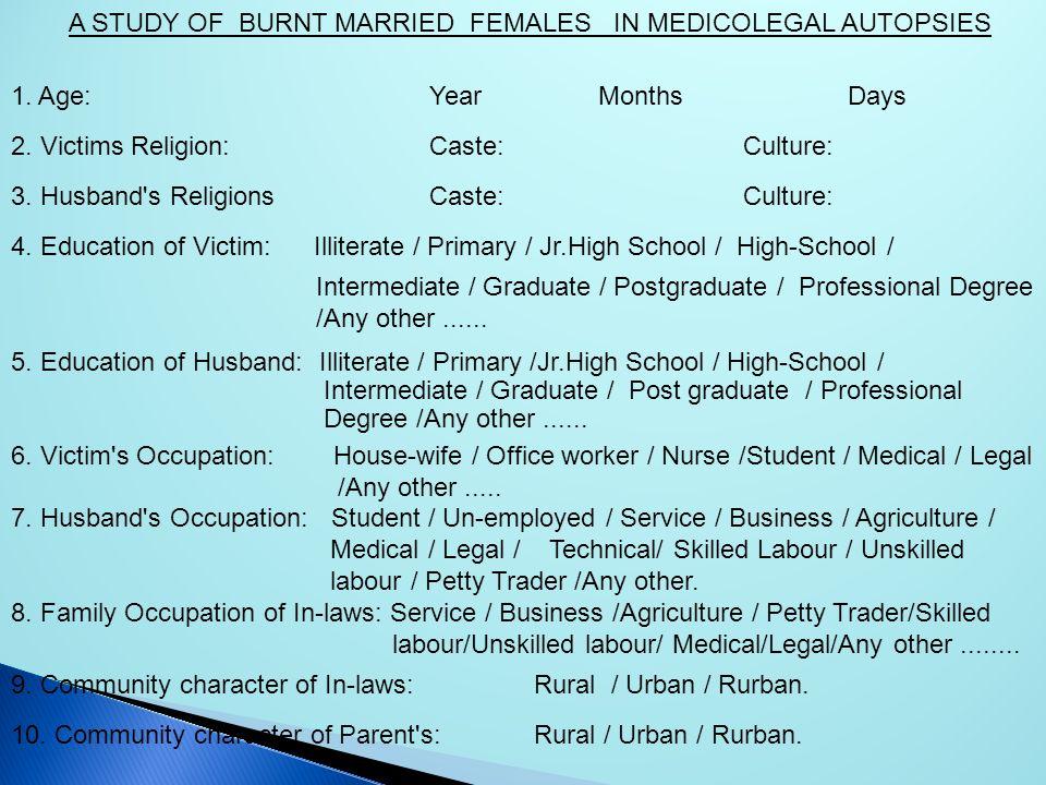 A STUDY OF BURNT MARRIED FEMALES IN MEDICOLEGAL AUTOPSIES