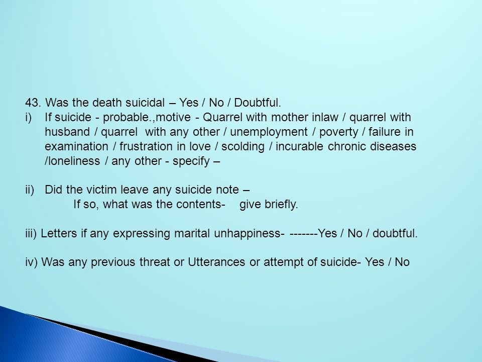 43. Was the death suicidal – Yes / No / Doubtful.