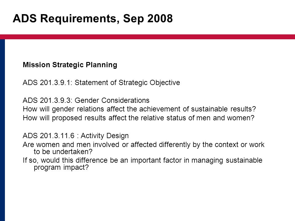 ADS Requirements, Sep 2008 Mission Strategic Planning