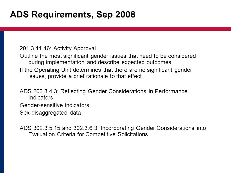 ADS Requirements, Sep 2008 201.3.11.16: Activity Approval