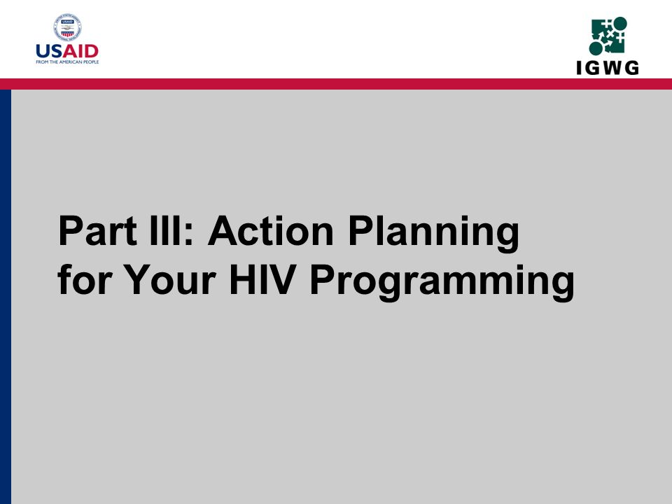 Part III: Action Planning for Your HIV Programming