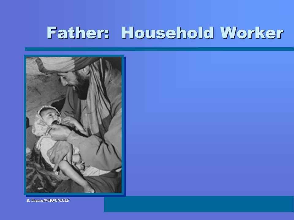 Father: Household Worker