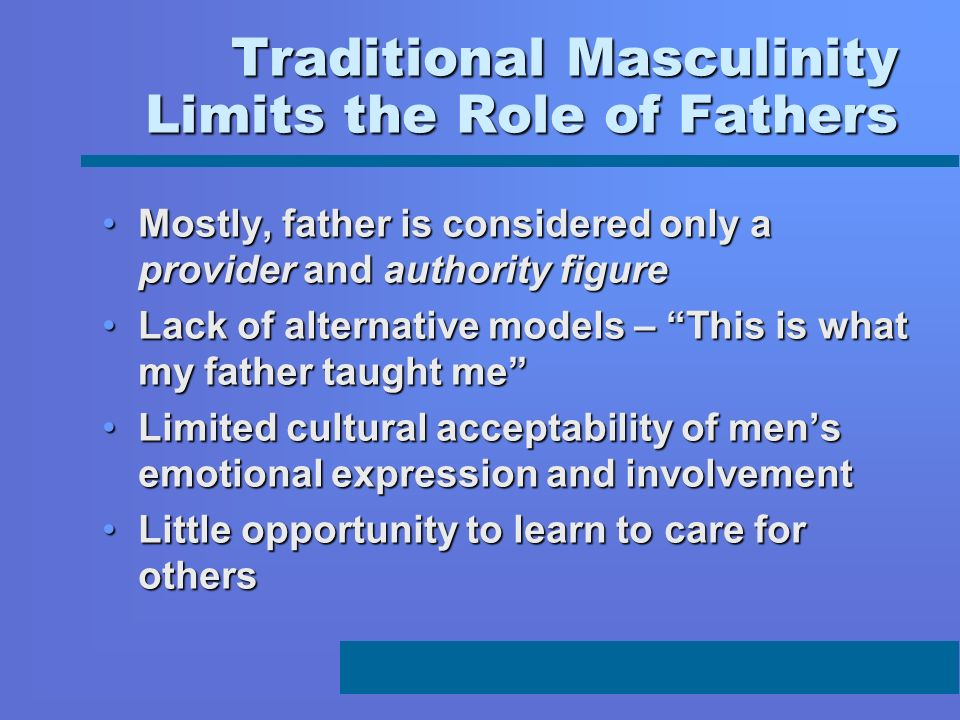Traditional Masculinity Limits the Role of Fathers