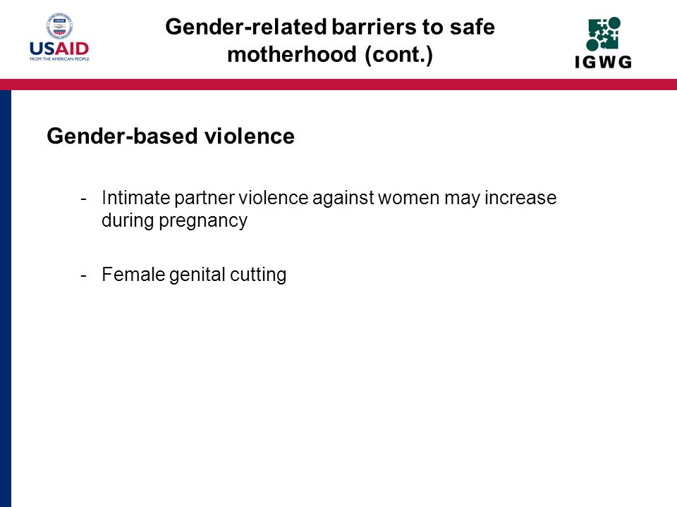 Gender-related barriers to safe motherhood (cont.)