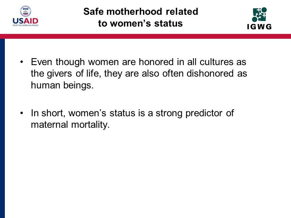 Safe motherhood related to women's status