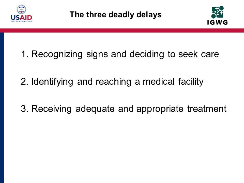 The three deadly delays