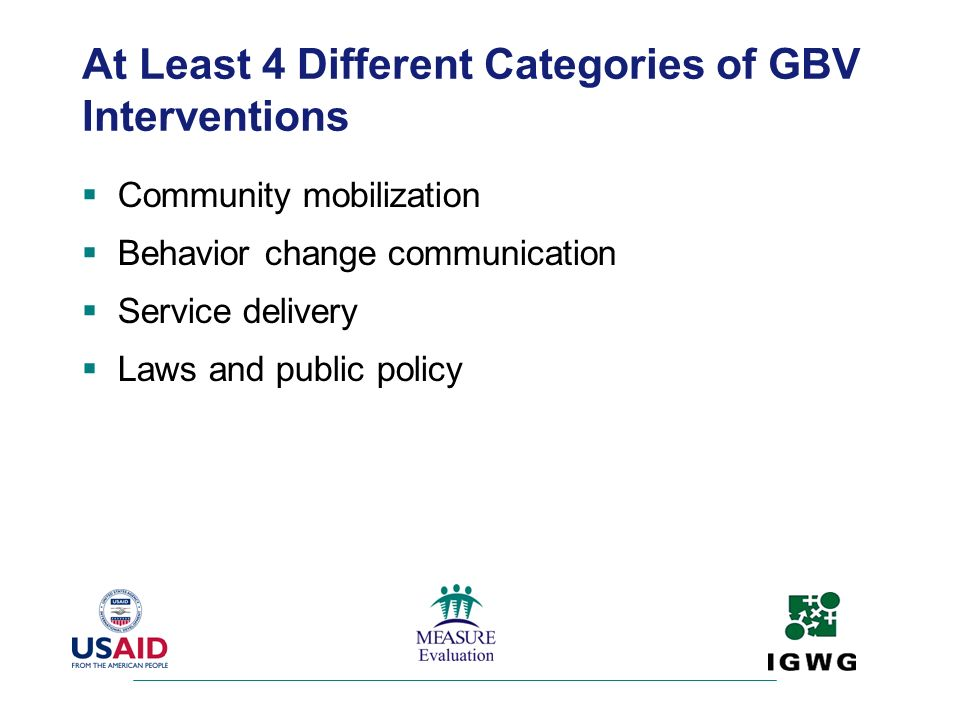 At Least 4 Different Categories of GBV Interventions