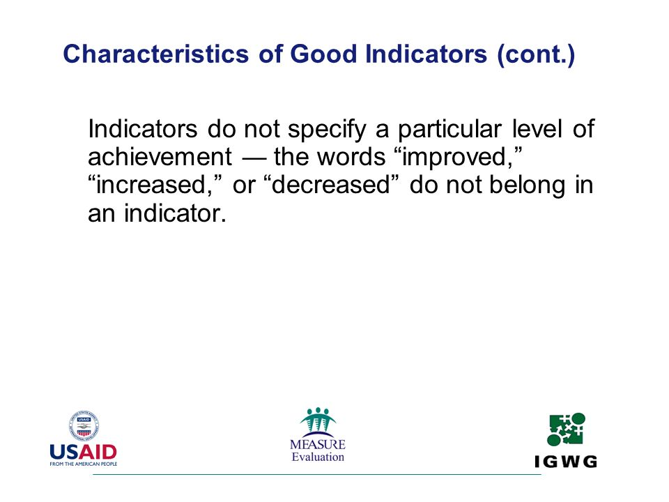 Characteristics of Good Indicators (cont.)