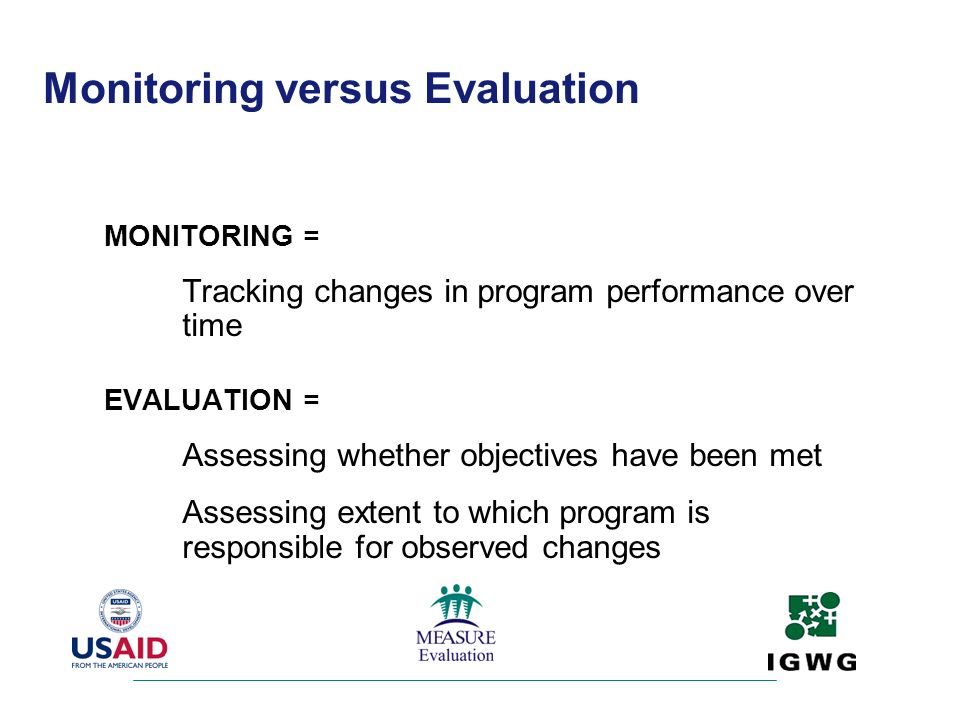 Monitoring versus Evaluation
