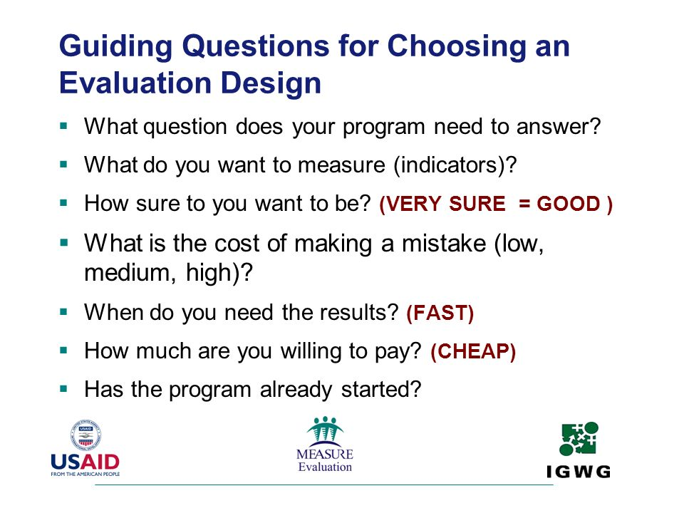 Guiding Questions for Choosing an Evaluation Design