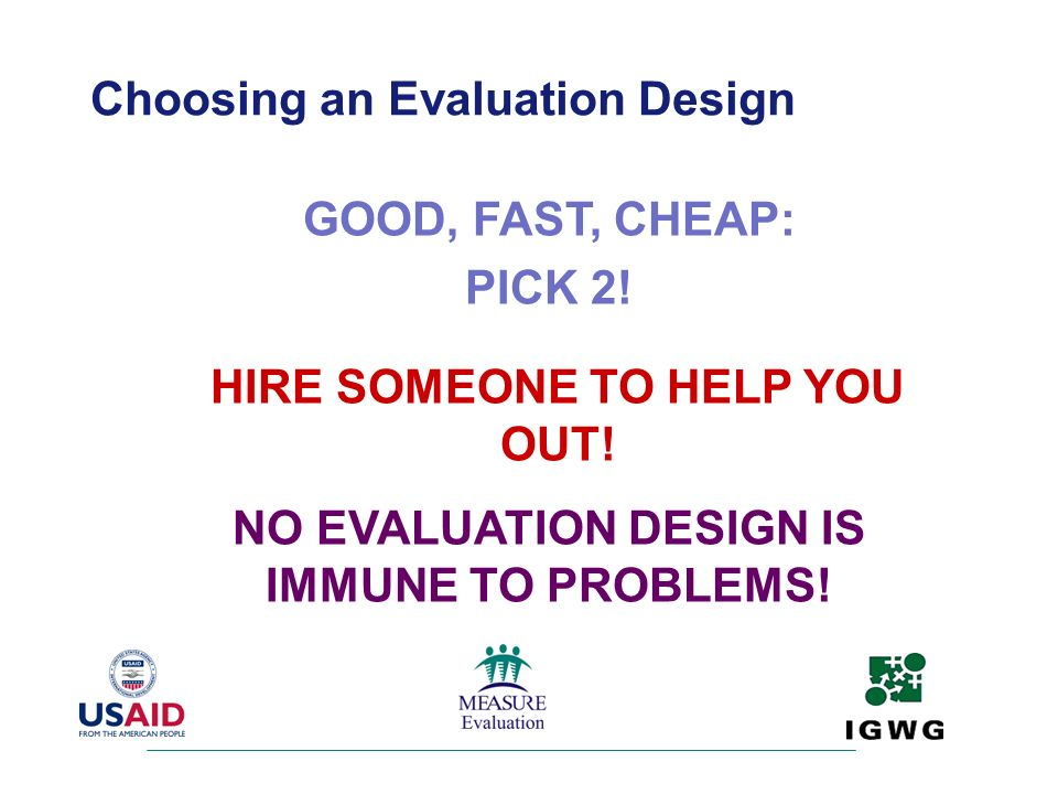 Choosing an Evaluation Design