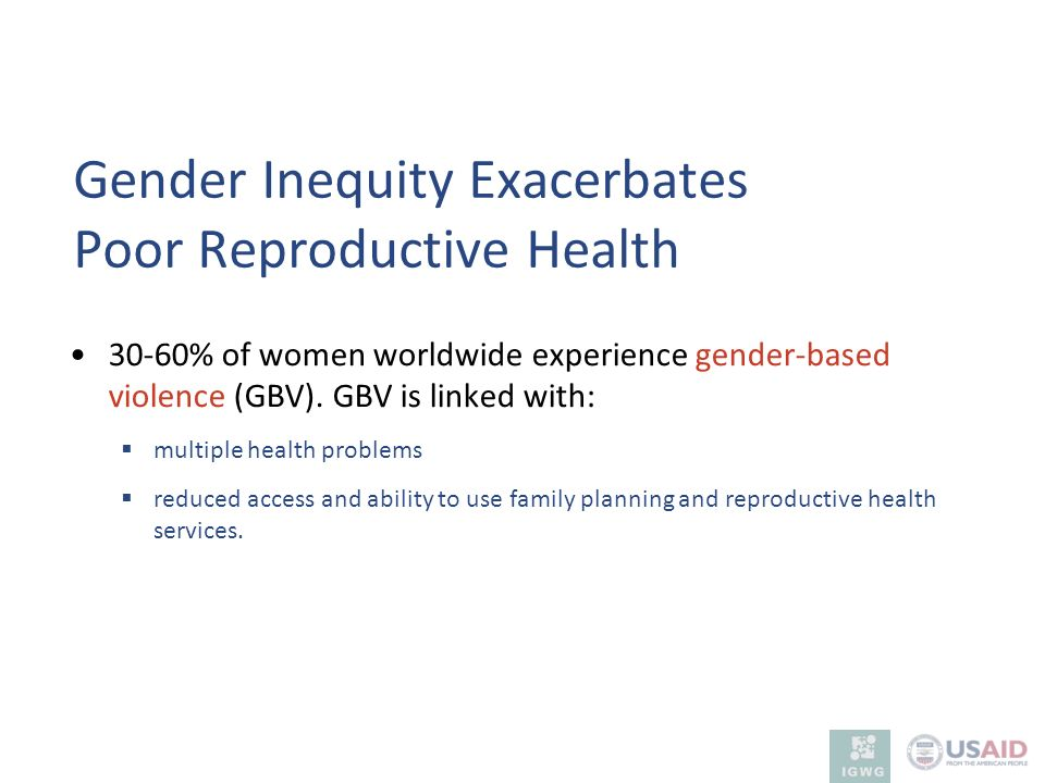 Gender Inequity Exacerbates Poor Reproductive Health