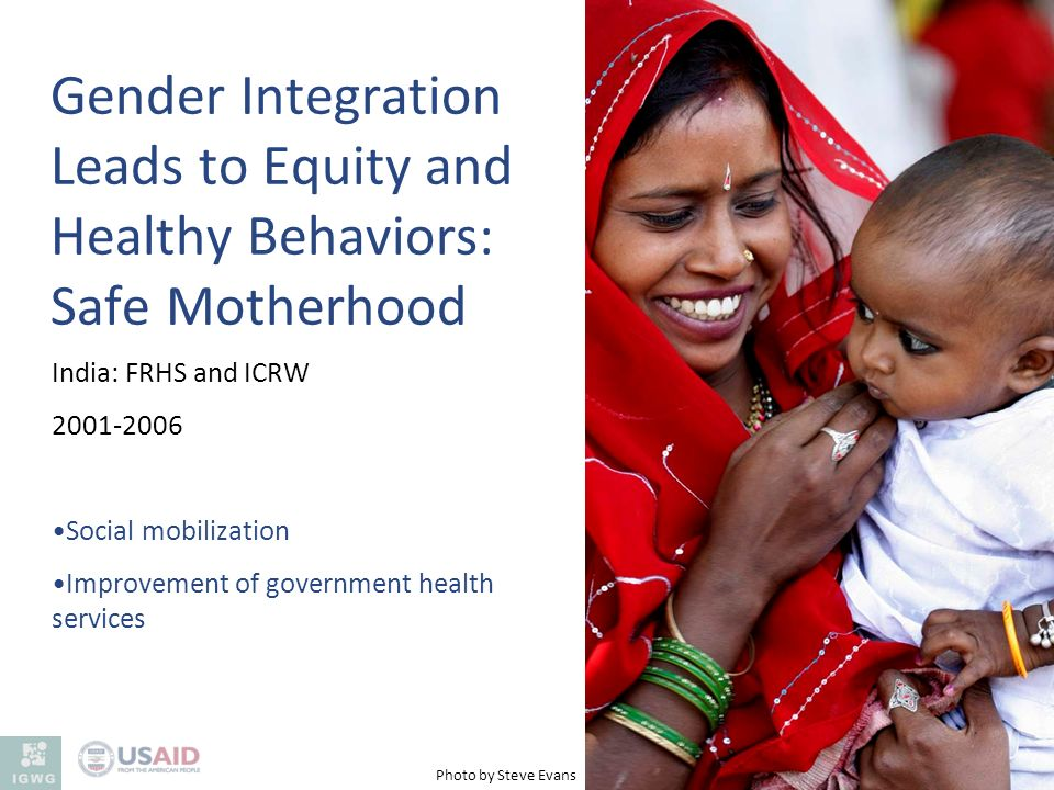 Gender Integration Leads to Equity and Healthy Behaviors: Safe Motherhood