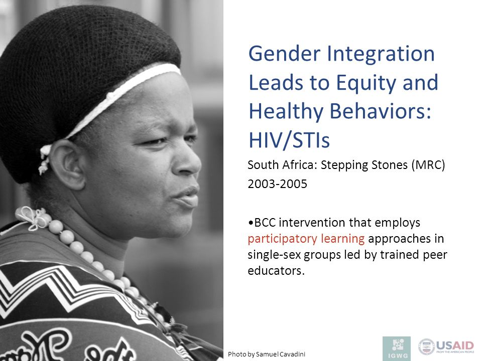 Gender Integration Leads to Equity and Healthy Behaviors: HIV/STIs