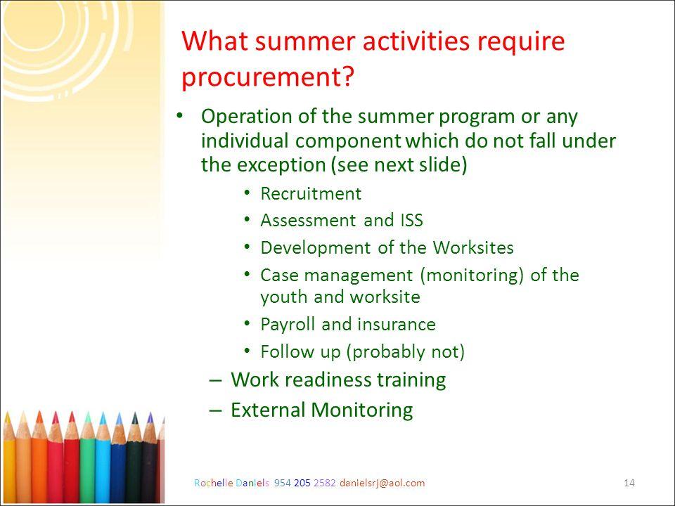 What summer activities require procurement