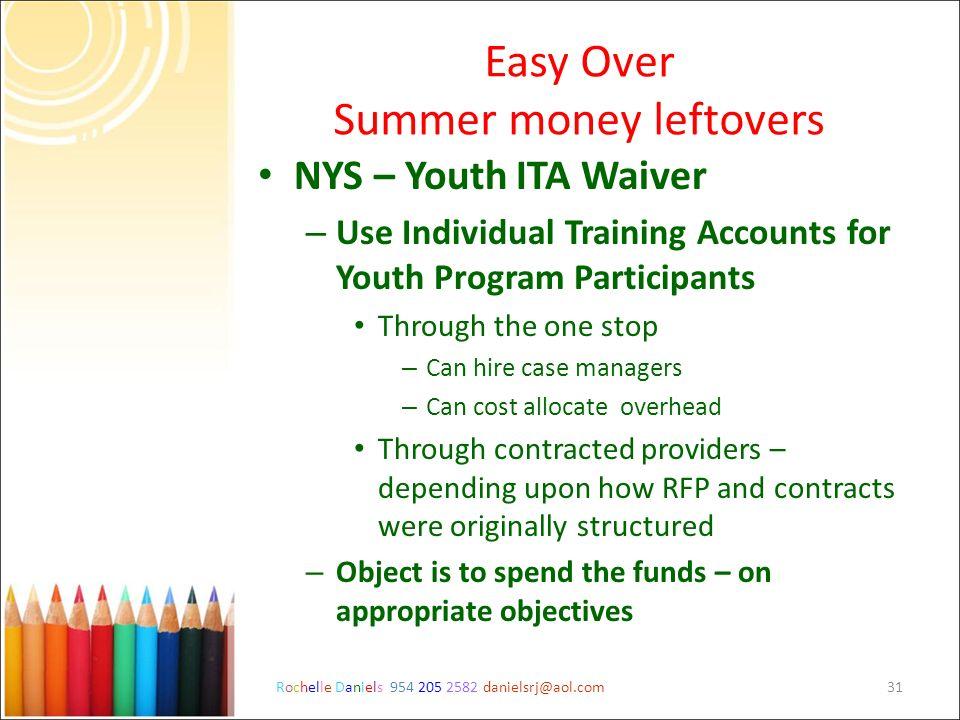 Easy Over Summer money leftovers