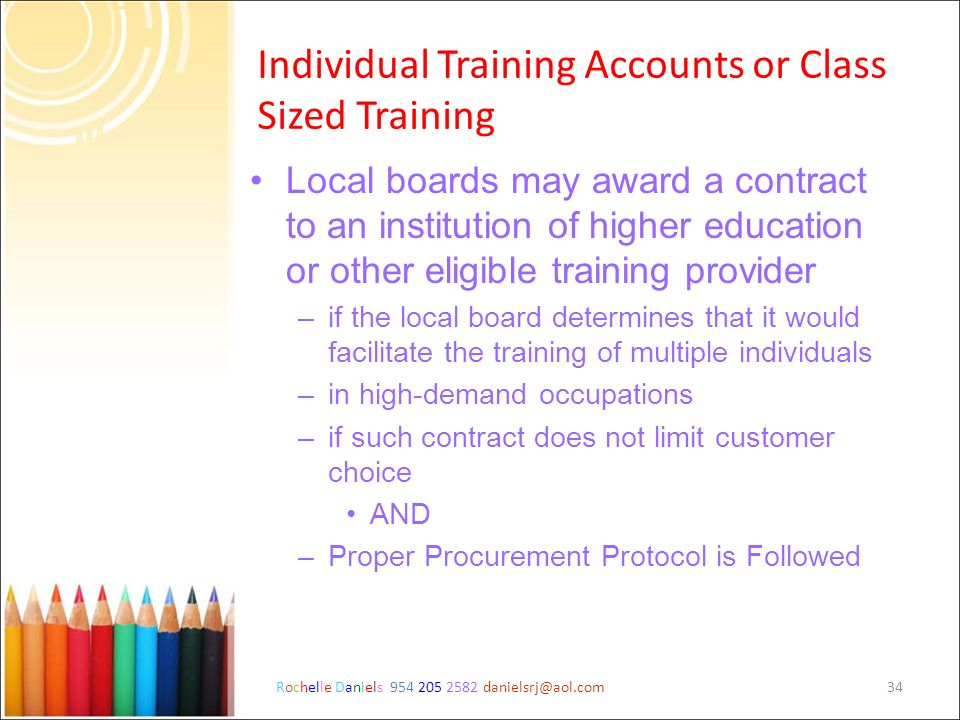 Individual Training Accounts or Class Sized Training
