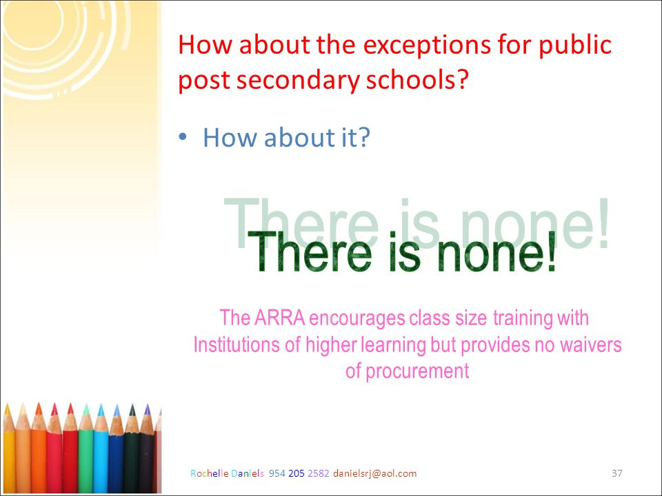 How about the exceptions for public post secondary schools