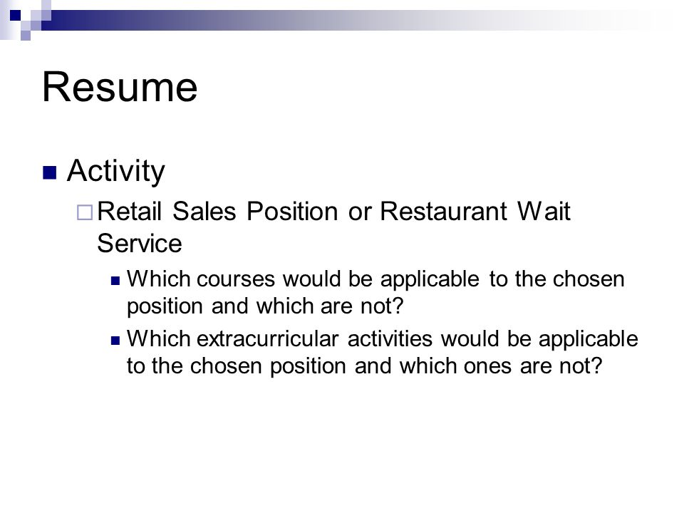 Resume Activity Retail Sales Position or Restaurant Wait Service