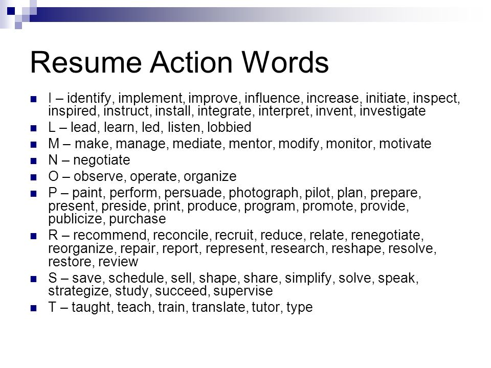 resume cover letter action words Choose action verbs for resumes and cover letters for categories clerical, creative, communication, financial, helping, management, research and teaching.