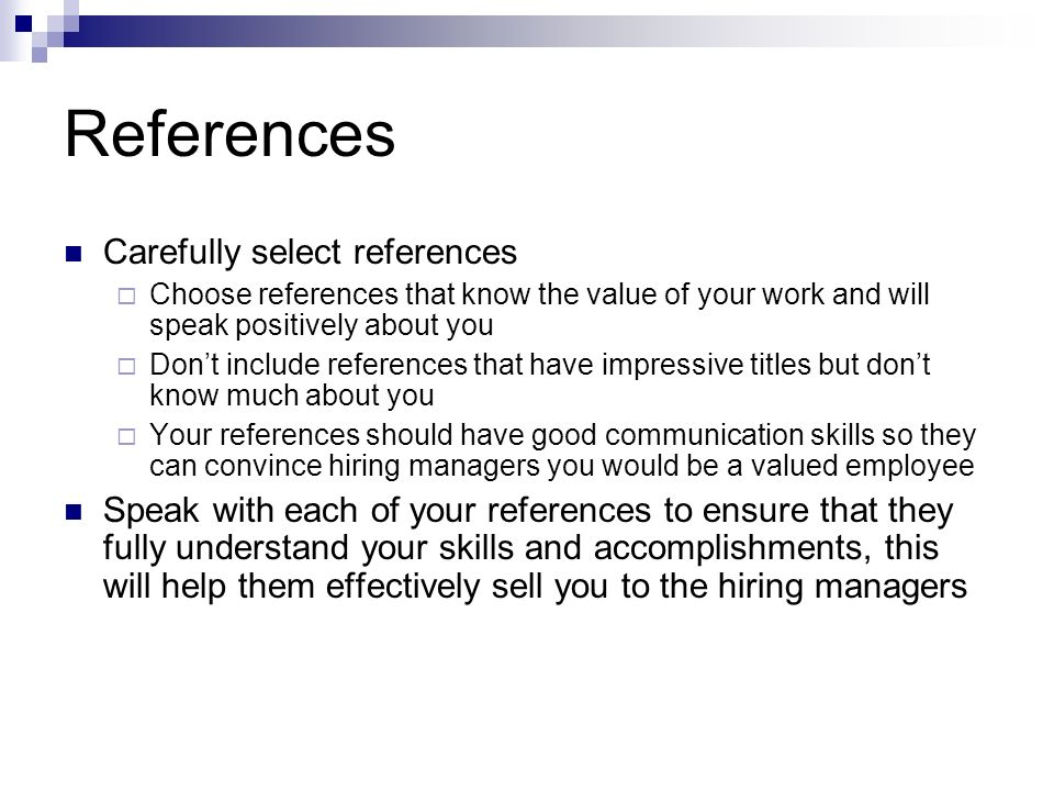 References Carefully select references