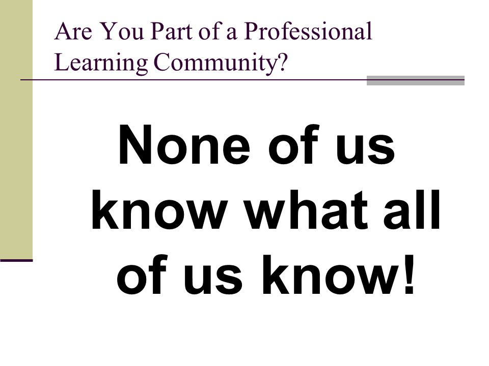 Are You Part of a Professional Learning Community