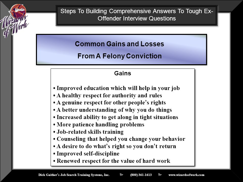 Common Gains and Losses From A Felony Conviction