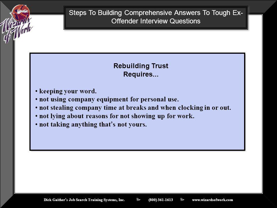 Rebuilding Trust Requires...