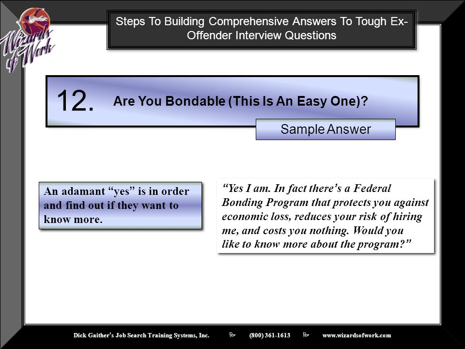 12. Are You Bondable (This Is An Easy One) Sample Answer