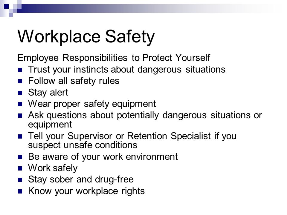 Workplace Safety Employee Responsibilities to Protect Yourself