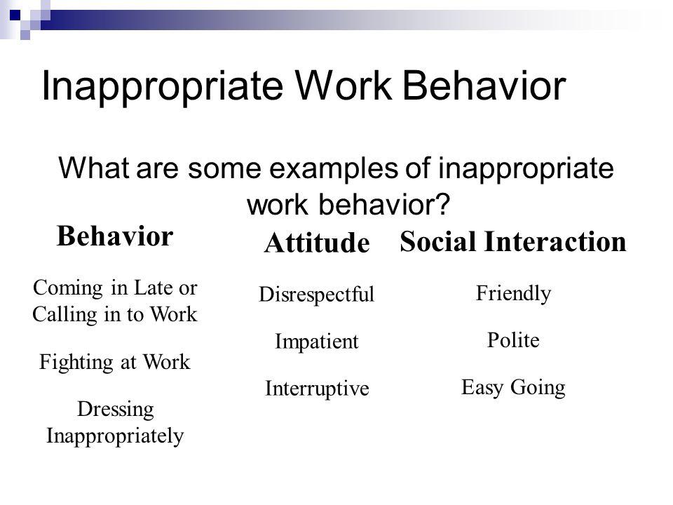 Inappropriate Work Behavior