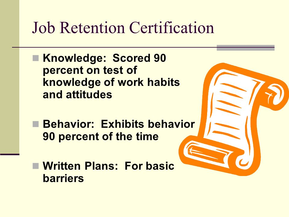Job Retention Certification