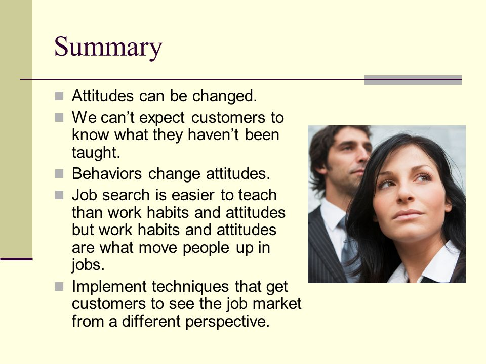 Summary Attitudes can be changed.