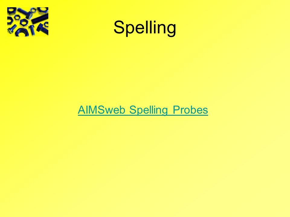 Spelling AIMSweb Spelling Probes