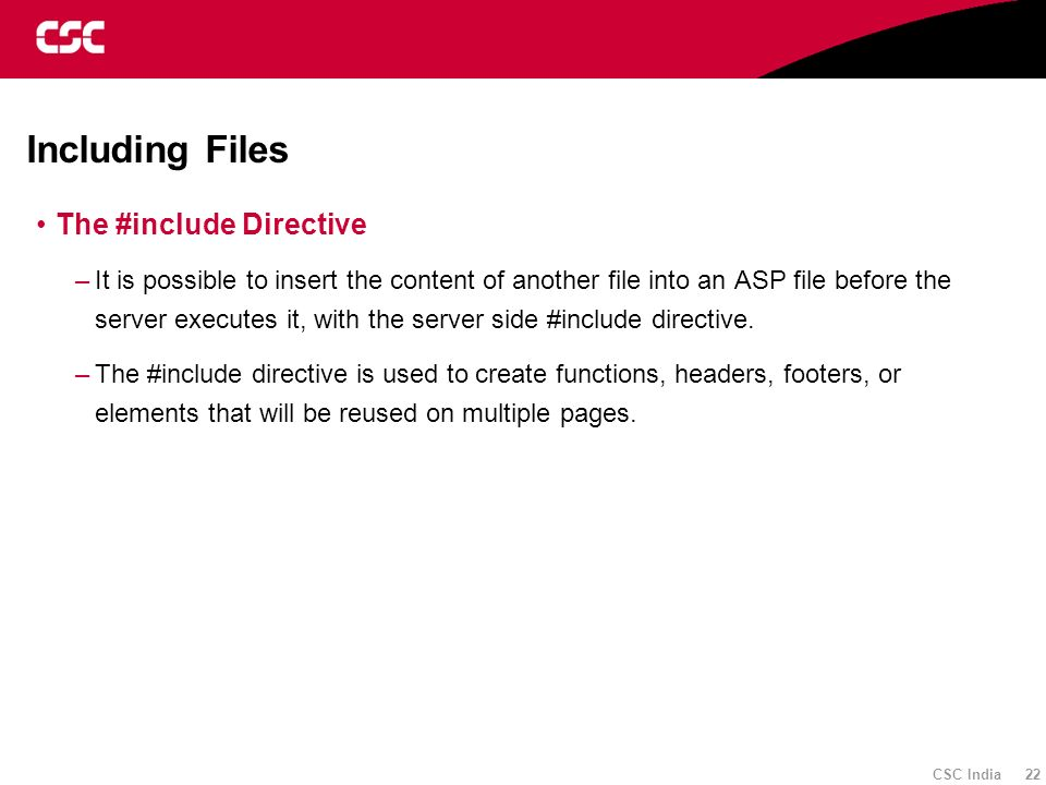 Including Files The #include Directive